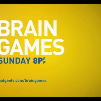 "Nat Geo's ""Brain Games"""