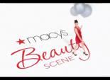 """Macy's """"Beauty Scene"""""""